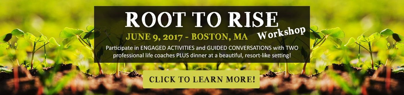 Root to Rise Life Coaching Workshop